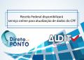 Receita Federal disponibilizará serviço online para atualização de dados do CPF