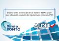 Encerra-se no próximo dia 31 de Maio de 2017 o prazo para adesão ao programa de regularização tributária (PRT)