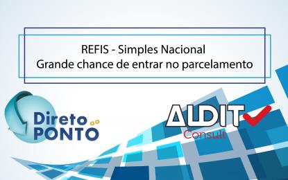 REFIS – Simples Nacional   Grande chance de entrar no parcelamento