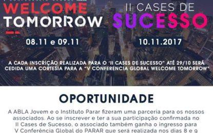 """Não deixe de se inscrever no """"V Conferência Global PARAR – """"Welcome Tomorrow"""". Acesse o link e inscreva-se:"""