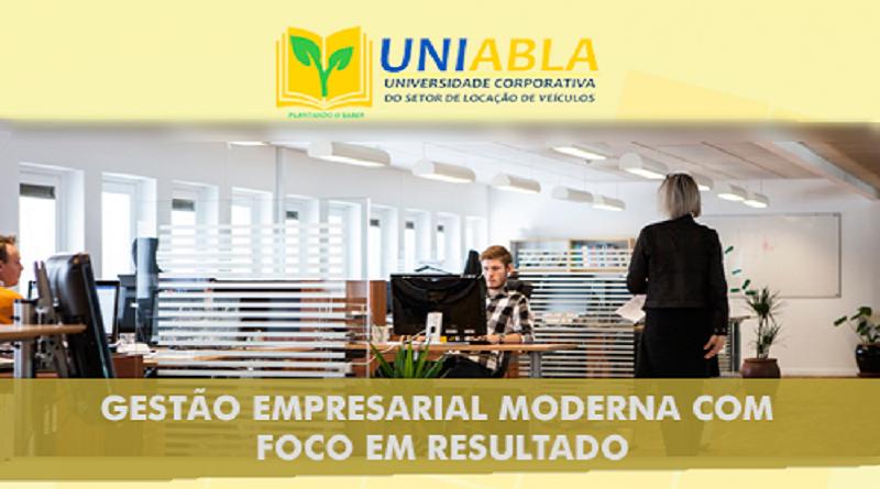 """UNIABLA promoverá em São Paulo-SP dia 22/08 o curso """"Gestão Empresarial Moderna com Foco em Resultado"""""""