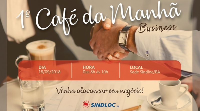 SINDLOCBA | 1º Café da manhã business