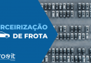 EuroIT: Prepare-se para o futuro da Terceirização de Frotas